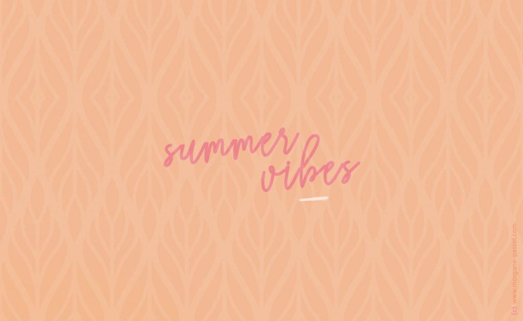 fond ecran summer vibes